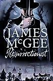 Resurrectionist: A Regency Crime Thriller