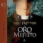 El oro de Mefisto [Mefisto's Gold] | Eric Frattini