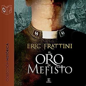 El oro de Mefisto [Mefisto's Gold] Audiobook