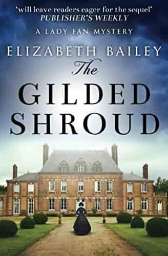 The Gilded Shroud Lady Fan Mystery