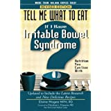 Erzählen Me What to Eat If I Have Irritable Bowel Syndrome, Revised Edition: Nutrition You Can Live