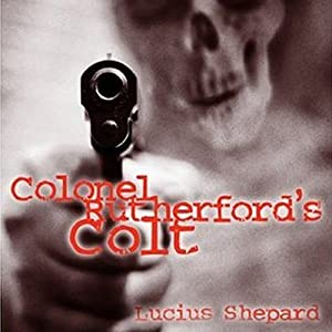 Colonel Rutherford's Colt Audiobook