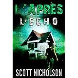 L'Écho: Un thriller post-apocalyptique (L'Après t. 2) (French Edition)