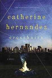 Crosshairs: A Novel