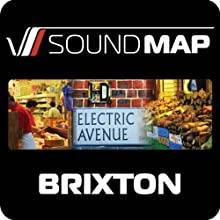 Soundmap Brixton: Audio Tours That Take You Inside London Audiobook by Soundmap Ltd Narrated by Alex Wheatle