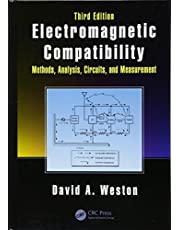 Electromagnetic Compatibility: Methods, Analysis, Circuits, and Measurement, Third Edition