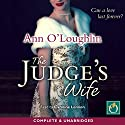 The Judge's Wife Audiobook by Ann O'Loughlin Narrated by Caroline Lennon