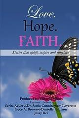 Love. Hope. Faith. (Volume 2) Paperback