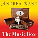 The Music Box Audiobook by Andrea Kane Narrated by Flora MacDonald