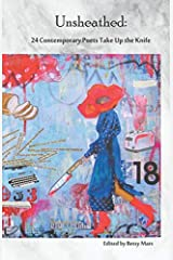 Unsheathed: 24 Contemporary Poets Take Up the Knife Paperback