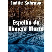 Espelho do Homem Morto  (Portuguese Edition)