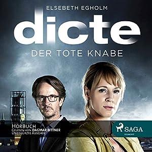 Der tote Knabe (Dicte Svendsen Krimi 1) Hörbuch