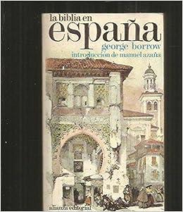 LA BIBLIA EN ESPAÑA: Amazon.es: BORROW George: Libros