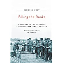 Filling the Ranks: Manpower in the Canadian Expeditionary Force, 1914-1918