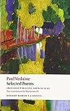 Paul Verlaine: Selected Poems (Oxford World's Classics)
