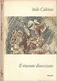 Amazon.it: Il visconte dimezzato. - - Libri