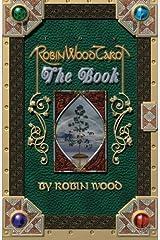 Robin Wood Tarot: The Book Paperback