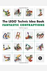 The LEGO Technic Idea Book: Fantastic Contraptions by Yoshihito Isogawa (Oct 22 2010) Unknown Binding