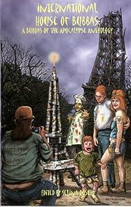 International House of Bubbas (The Bubbas of the Apocalypse Book 3)