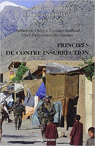 Amazon Fr Principes De Contre Insurrection Herve De Courreges Emmanuel Germain Nicolas Le Nen Livres