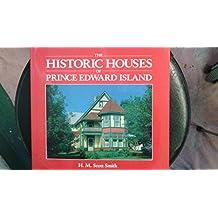 The Historic Houses of Prince Edward Island