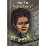 Who Was Marie Curie? (Turtleback School & Library Binding Edition)