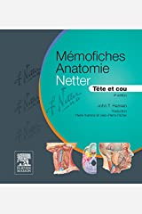 Mémofiches Anatomie Netter - Tête et cou (Hors collection) (French Edition) Kindle Edition