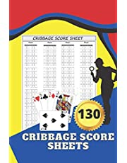 Cribbage Score Sheets: 130 Large Score Sheets - Score Pads record keeper book - Cribbage Score Sheets 130 Score Pages , Scoring Sheets Journal