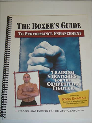 The Boxers Guide To Performance Enhancement