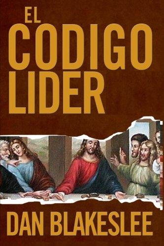 El Codigo Lider  [Blakeslee, Dan] (Tapa Blanda)