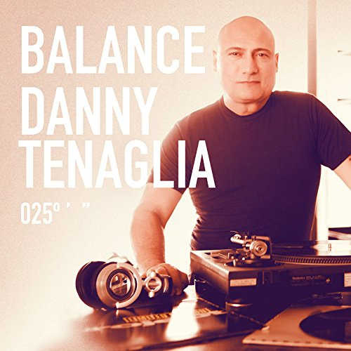 VA-Balance 025 Danny Tenaglia-(BAL011CD)-2CD-2014-iHF Download