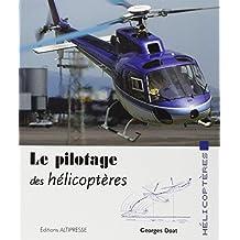 Pilotage des hélicoptères (Le) [ancienne édition]