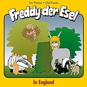 In England (Freddy der Esel 22) Hörspiel
