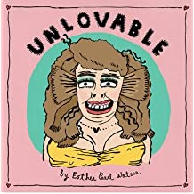 [ Unlovable, Volume 1 Watson, Esther Pearl ( Author ) ] { Hardcover } 2009