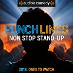 Ep. 11: Punchlines 2018 Comics to Watch (Punchlines)  |  Audible Comedy