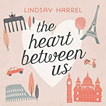 The Heart Between Us: Two Sisters, One Heart Transplant, and a Bucket List Audiobook by Lindsay Harrel Narrated by Emily Sutton-Smith