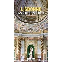 Lisbonne, insolite et secrète
