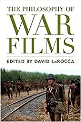 The Philosophy of War Films (Philosophy Of Popular Culture) Paperback