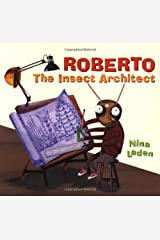 Roberto, The Insect Architect Hardcover