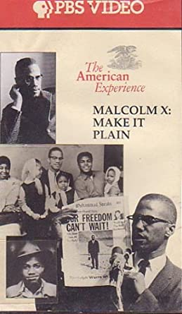 Malcolm x make it plain