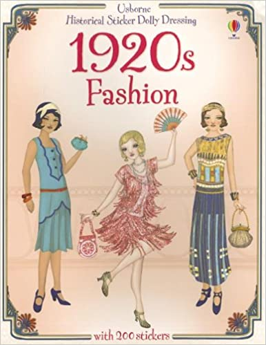 1920 S Fashion Historical Sticker Dolly Dressing Bone Emily Bursi Simona Beevers Emily 9780794533557 Amazon Com Books