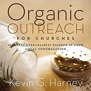 Organic Outreach for Churches Audiobook