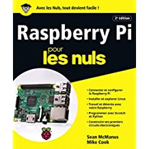 Raspberry Pi pour les Nuls grand format, 2e édition (French Edition)