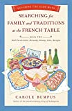 Searching for Family and Traditions at the French