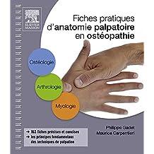 Fiches pratiques d'anatomie palpatoire en ostéopathie (French Edition)