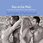 Das erste Mal: Swinger-Erlebnisse! | Andy Richter,Kim Powers