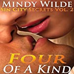 Four of a Kind: Sin City Secrets, Vol. 2 | Mindy Wilde