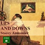 Ups and Downs | Stacy Aumonier