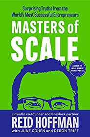 Masters of Scale: Surprising Truths from the World's Most Successful Entrepren