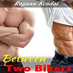 Between Two Bikers: MFM Spanking: Menage a Trois, Book 6 | Rayann Kendal